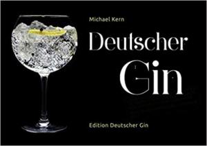 Gin Buch: Deutscher Gin von Michael Kern